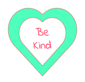 """Be kind"""